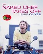 The Naked Chef Takes Off - Jamie Oliver (ISBN 9781401308247)