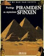 In de ban van Egypte - Prachtige piramiden en mysterieuze sfinxen
