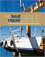 The Boat Repair Bible - Rupert Holmes, Richard Johnstone-Bryden, Jake Kavanagh (ISBN 9781408133217)