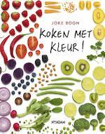 Koken met kleur! - Joke Boon (ISBN 9789046823590)