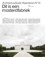 Dit is een mosterdfabriek - De Caigny (ISBN 9789492567055)