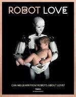 Robot love - Ine Gevers (ISBN 9789089897763)