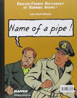 Name of a pipe ! - Nom d'une pipe ! (ISBN 9782913588585)