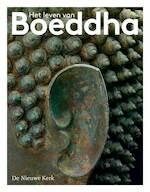 Het leven van Boeddha - Erica Terpstra, Karin Bloemen, Lucia Rijker, Matthijs Schouten (ISBN 9789078653776)