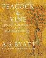 Peacock & Vine - A. S. Byatt (ISBN 9781101947470)