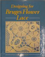 Designing for Bruges flower lace - Eric Sutton (ISBN 9780852196892)