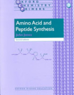 Amino Acid and Peptide Synthesis - John Jones (ISBN 9780199257386)