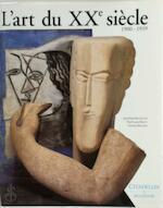 L'art du XXe siècle - Jean-Paul Bouillon, Paul-Louis Rinuy, Antoine Baudin (ISBN 9782850880681)