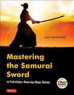 Mastering the Samurai Sword - Cary Nemeroff (ISBN 9784805312964)