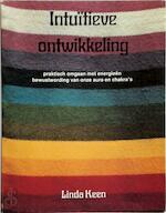 Intuïtieve ontwikkeling - Linda Keen (ISBN 9789020238587)