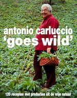 Antonio Carluccio goes wild - Antonio Carluccio (ISBN 9789043903813)