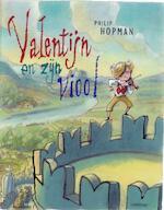 Valentijn en zijn viool - Philip Hopman (ISBN 9789047704270)