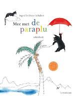 Mee met de paraplu - Ingrid Schubert, Dieter&Ingrid Schubert (ISBN 9789047702764)