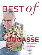 Best of Alain Ducasse - Alain Ducasse, Christian Julliard, Benoit Witz (ISBN 9789401420358)