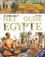 Zo leefde men in het oude Egypte - Neil Morris, Daniela Astone, Susan Kelly, Marthe C. Philipse (ISBN 9789054261322)