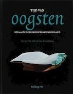 Tijd van oogsten - Paul van Vliet, Robert de Haas, Paul Hefting (ISBN 9789057304583)