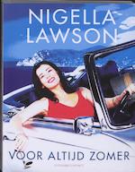 Voor altijd zomer - N. Lawson (ISBN 9789025428082)