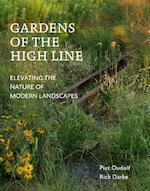 Gardens of the High Line - Piet Oudolf, Rick Darke (ISBN 9789059567771)