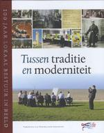 Tussen traditie en moderniteit - Martijn van der Steen, Mark van Twist (ISBN 9789012576529)