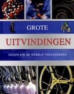 Grote uitvindingen - Louise Spilsbury, Anja De Lombaert (ISBN 9781407526119)