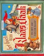 Het boek van Klaas Vaak en het ABC van de slaap - Rien Poortvliet, Wil Huygen (ISBN 9789024244997)