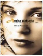 Amira Wallada of het verhaal van een geheime liefde - Mim El Messaoudi (ISBN 9789079552160)