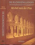De klokkenluiders - M. van der Plas (ISBN 9789029071727)