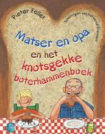 Matser en opa en het knotsgekke boterhammenboek - Pieter Feller (ISBN 9789048802111)