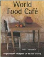 World Food Cafe - Chris Caldicott, Carolyn Caldicott (ISBN 9789062558711)