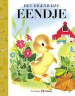 Het eigenwijze eendje - Jane Werner, Alice Provensen, Han G. Hoekstra (ISBN 9789023480105)