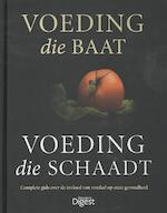 Voeding die baat, voeding die schaadt - Fiona Hunter, Sheena Meredith, Pamela Mason (ISBN 9789064079627)