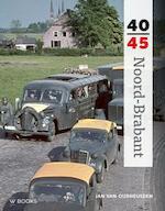 Noord-Brabant 40-45 - Oudheusden van Jan (ISBN 9789462580350)