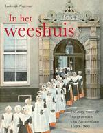In het Weeshuis - Lodewijk Wagenaar (ISBN 9789068685015)