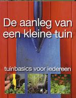 De aanleg van een kleine tuin - P. Clayton (ISBN 9789021543468)
