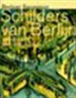 Schilders van Berlijn 1888-1918 - Gundula Ancke, Ineke Middag, Singer Museum, Stadtmuseum Berlin (ISBN 9789058972583)