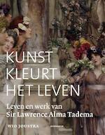 Kunst kleurt het leven - Wio Joustra (ISBN 9789056153588)