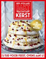 Heel Holland Bakt Kerst - Love Productions, Heel Holland Bakt (ISBN 9789021566825)