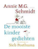 De mooiste kindergedichten - Annie M.G. Schmidt