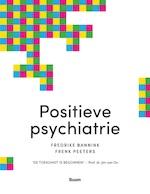Positieve psychiatrie - Fredrike Bannink (ISBN 9789024420735)