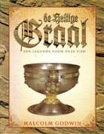 De heilige graal - Malcolm Godwin (ISBN 9789038901992)