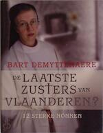 De laatste zusters van Vlaanderen - B. Demyttenaere (ISBN 9789056177560)