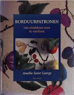 Borduurpatronen - Amelia Saint George, Francine Vandenbergh (ISBN 9789023008033)