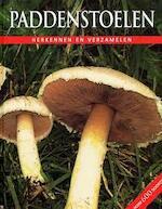 Paddenstoelen - Till R. Lohmeyer, Ute Künkele, Irina Ditter-hilkens, C. Sykora-hendriks, Jetty Huisman (ISBN 9781405463997)
