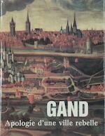 Gand, apologie d'une ville rebelle - Johan Decavele, Herman Balthazar (ISBN 9789061532026)