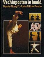 Vechtsporten in beeld - Jim Wilson, Sonja Luiten, Wim Luiten (ISBN 9789010016133)
