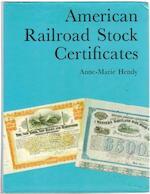 American railroad stock certificates - Anne-Marie Hendy (ISBN 0852592965)