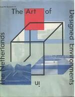 Art of designed environments netherl. - Benjamin (ISBN 9789063220938)
