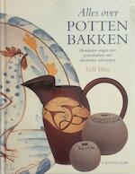 Alles over pottenbakken - Gill Bliss, Else-Marie Lauret, Studio Imago (ISBN 9789021330303)