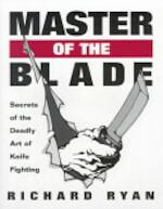 Master of the Blade - Richard Ryan (ISBN 9781581600483)