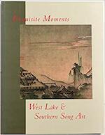 Exquisite Moments - Hui-Shu Lee (ISBN 9780965427050)